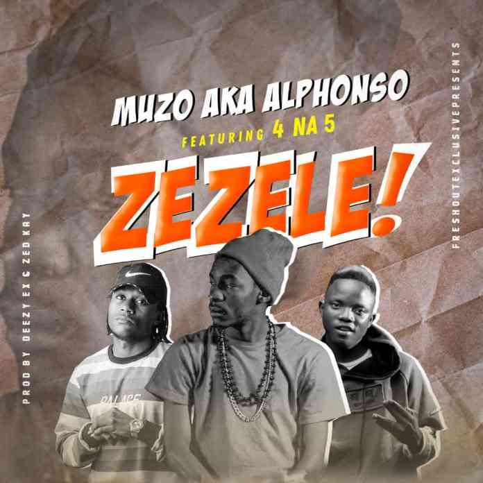 Muzo Aka Alphonso ft. 4 Na 5 - Zezele Mp3