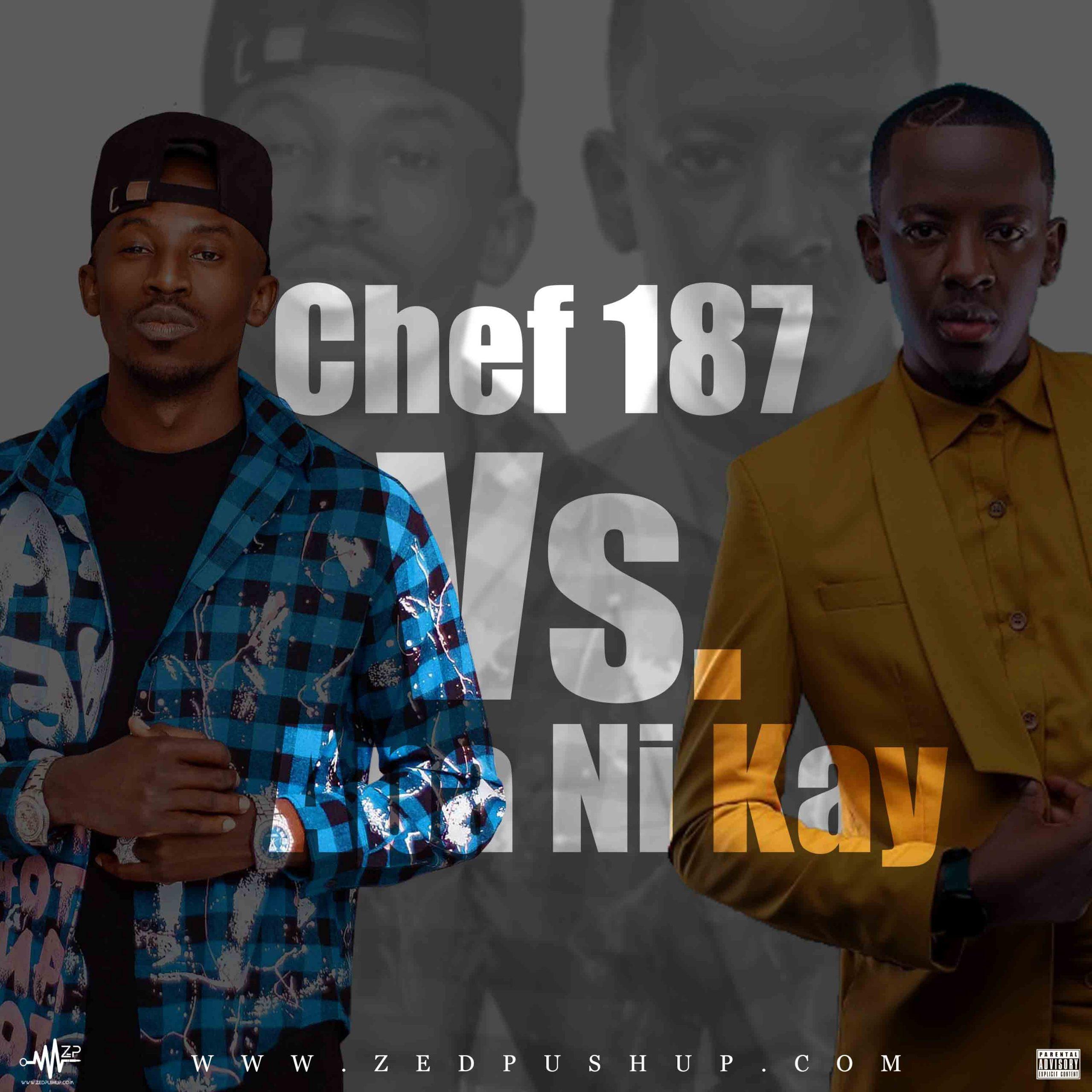 Chef 187 Vs. Apa Ni Kay