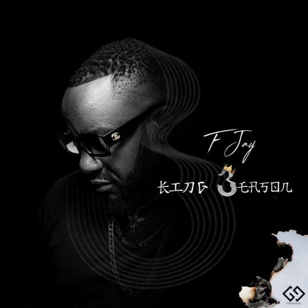 F Jay – King Season [Full EP]