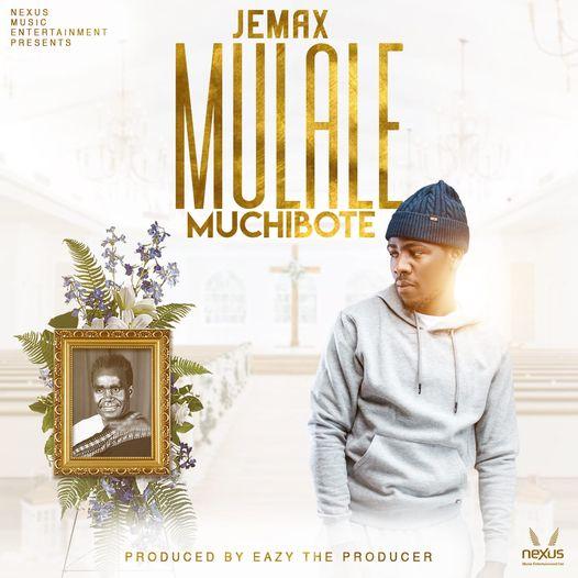 Jemax - Mulale Muchibote (Dr. Kenneth Kaunda Tribute Song) Mp3