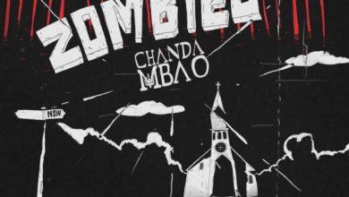 Chanda Mbao - Zombies Mp3
