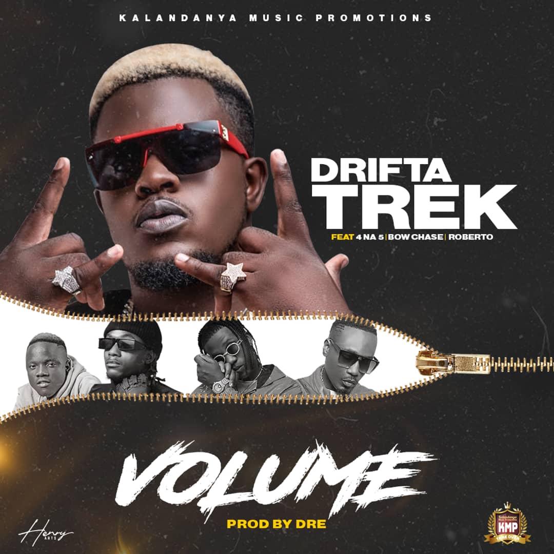 Drifta Trek ft. Chef 187, 4 Na 5, Bow Chase & Roberto - Volume Mp3