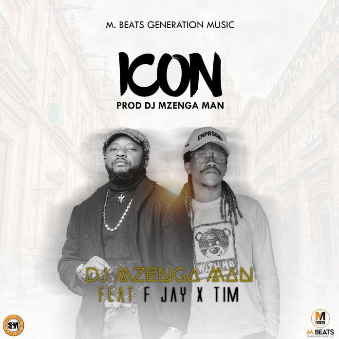 DJ Mzenga Man ft. F Jay & Tim - Icon