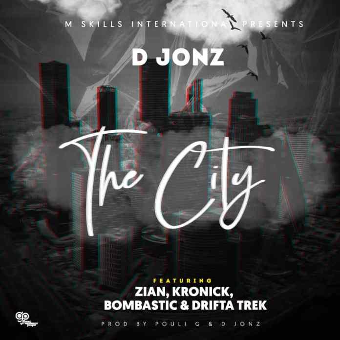 D Jonz ft. Zian,Kronick & Drifta Trek - The City