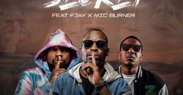 Exit Ove ft. Mic Burner & F Jay -Secret