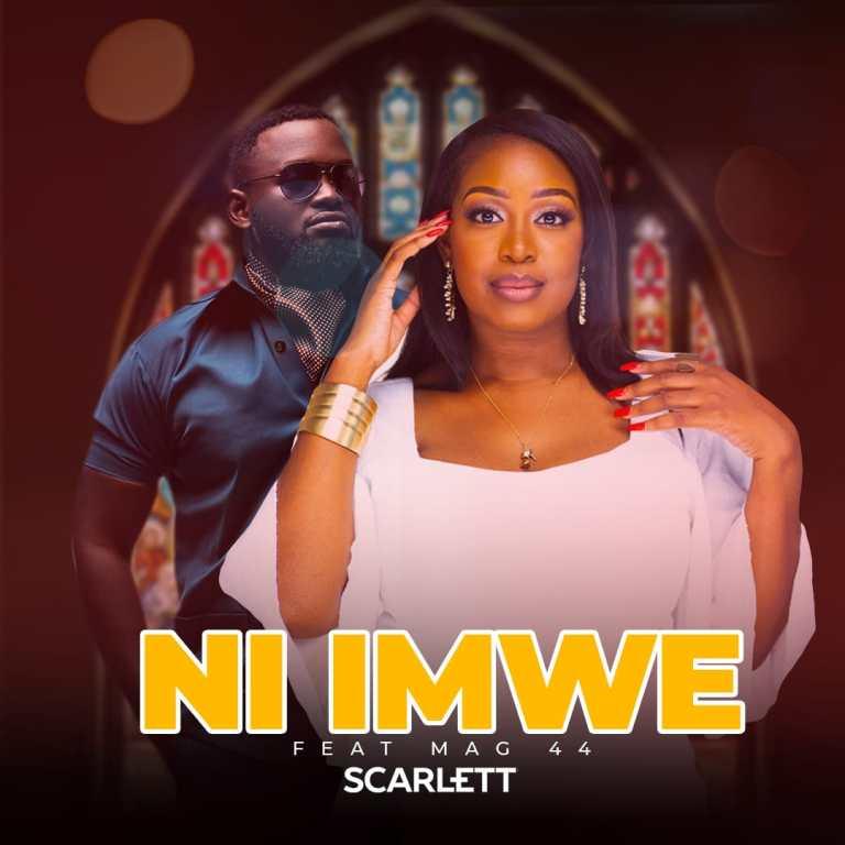 Scarlett ft. Mag44 - Ni Imwe