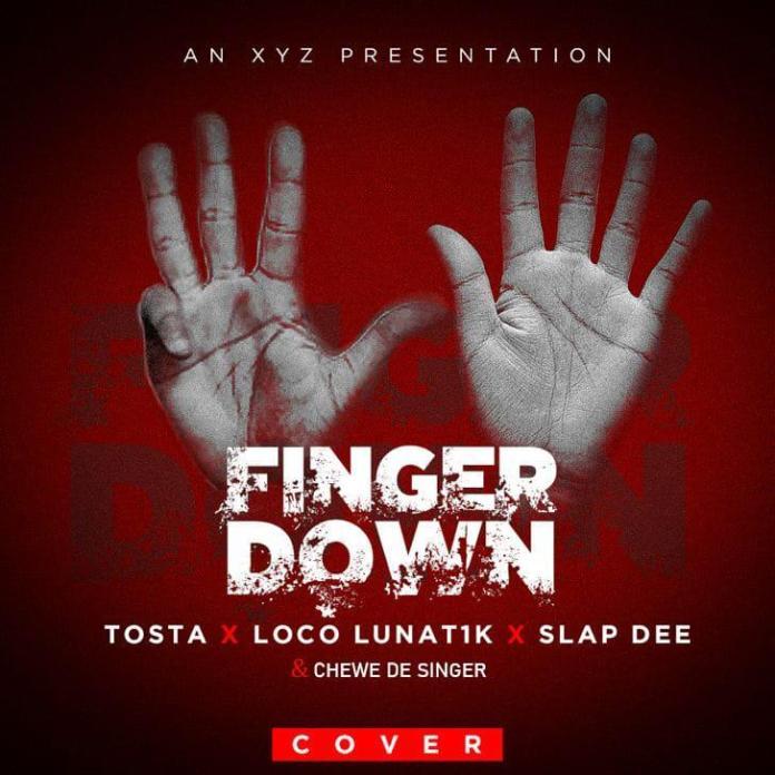 Tosta x Loco Lunat1k x Slapdee & Chewe De Singer - Finger Down