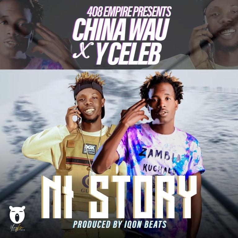 Wau China & Y Celeb – Ni Stroy