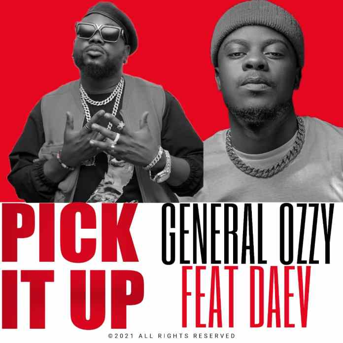 General Ozzy ft. Daev - Pick It Up