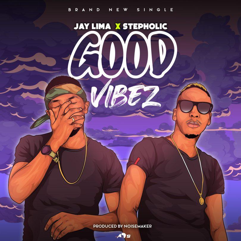 Jay Lima & Stepholic - Good Vibes