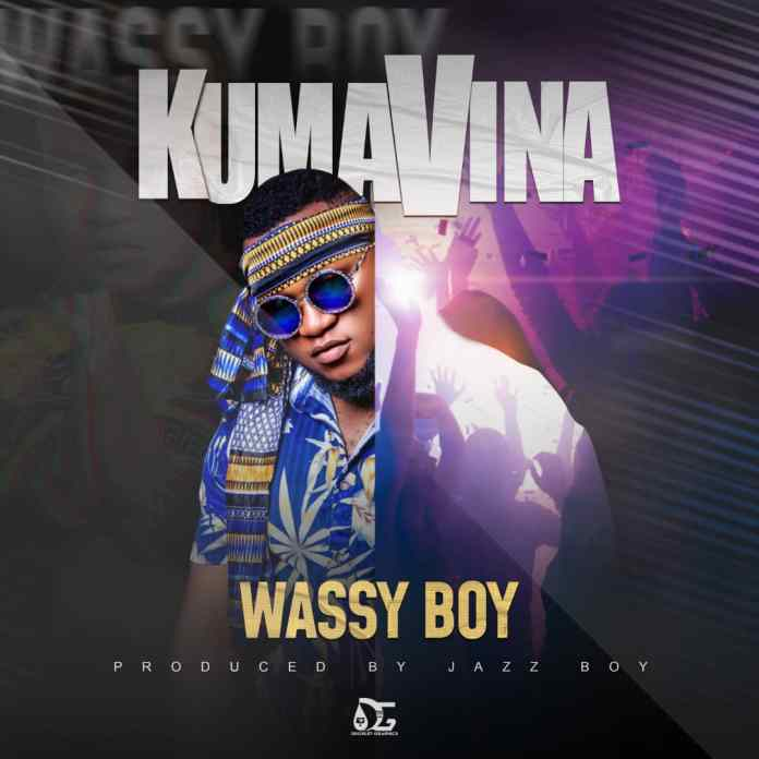 Wassy Bwoy - Kumavina (Prod: Jazzy Boy)