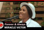 Miracle Victor - Forever & Always