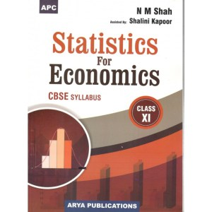 APC Statistics for Economics Class 11 (Textbook) by NM Shah