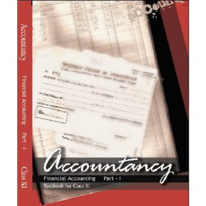 NCERT Financial Accounting Part 1 Textbook of Accountancy for Class 11