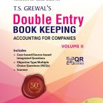 T.S. Grewal's Double Entry Book Keeping (Accounting for Companies) : Textbook for CBSE Class 12 – (Vol. 2) Examination 2020-2021