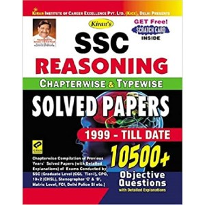 Kiran's SSC Reasoning Chapterwise & Typewise Solved Papers 11000+ Objective Questions – English – 1999-TILL DATE