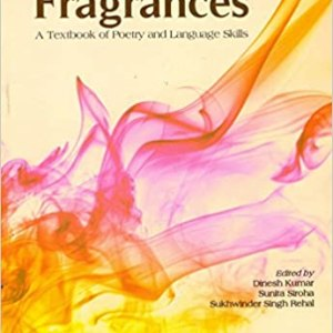 FRAGRANCES – A Textbook Of Poetry And Language Skills