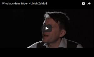 "Ulrich Zehfuß - Video zu Single ""Wind aus dem Süden"""