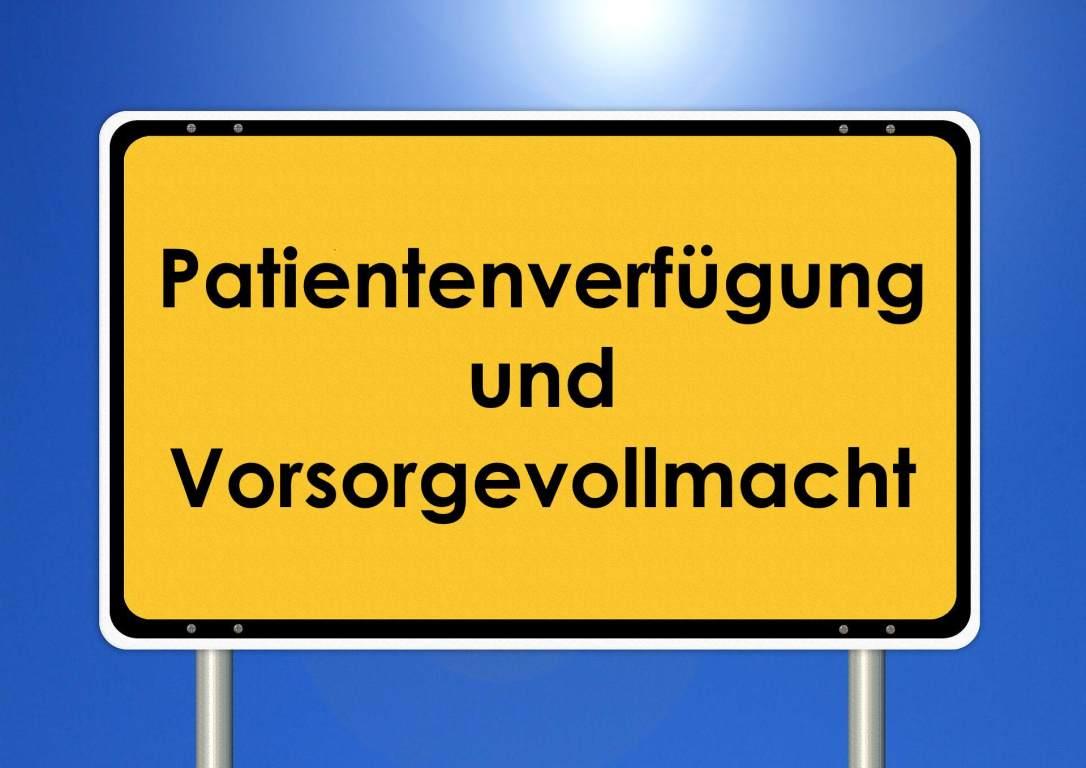 Hinweisschild Patientenverfügung