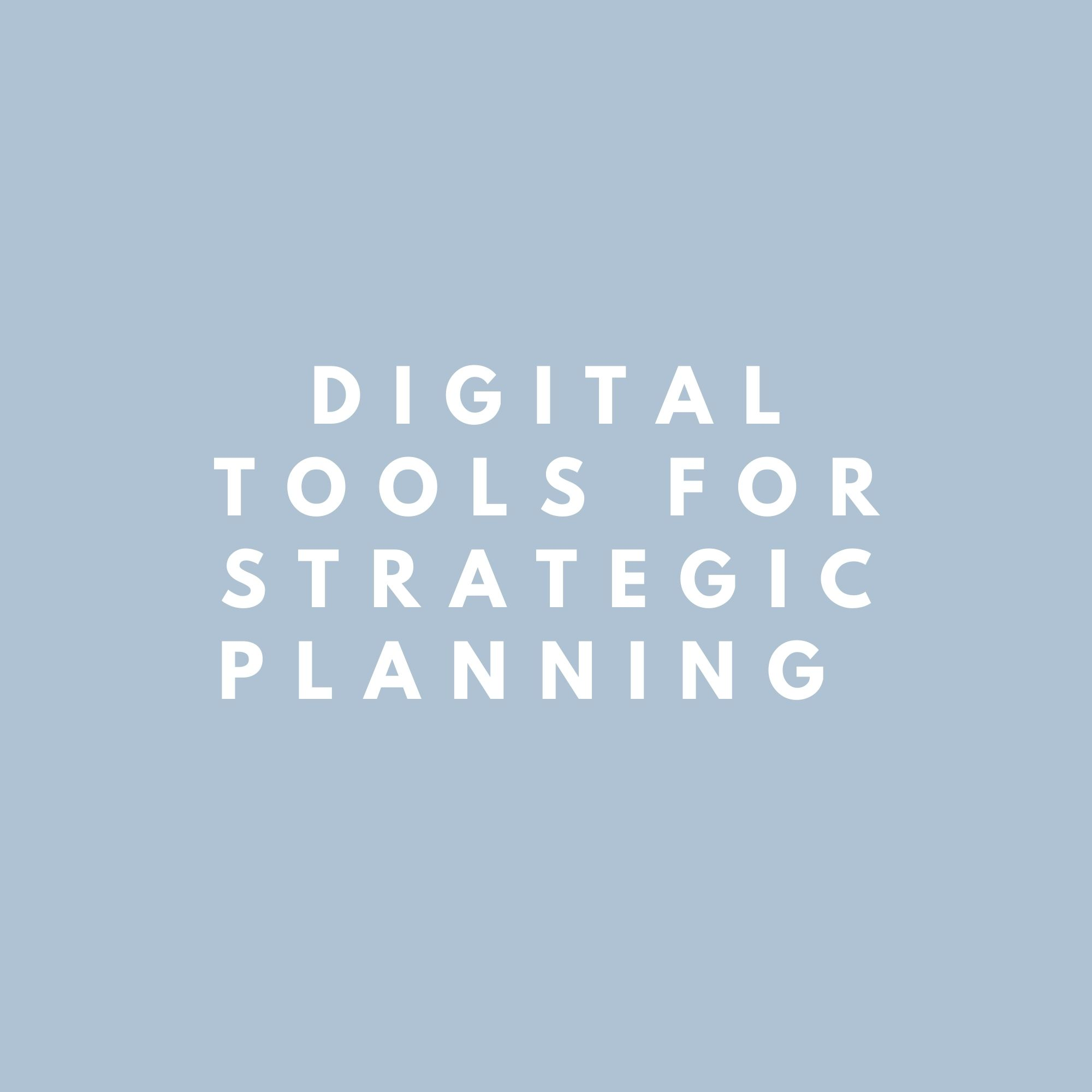 Digital Tools for Strategic Planning