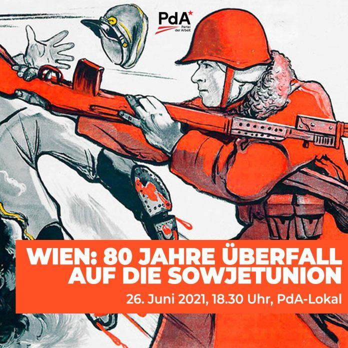 """Vortrag """"80 Jahre Überfall auf die Sowjetunion"""" inWien"""
