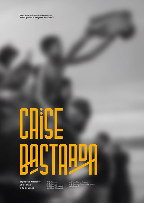 Zé Monteiro_Crise Bastarda poster