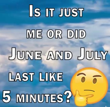June and July