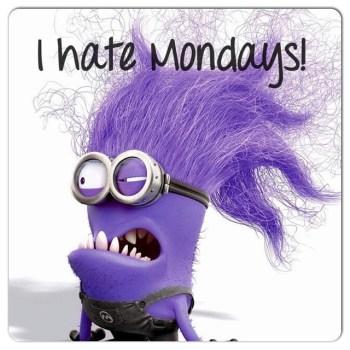 Hate Mondays.jpg