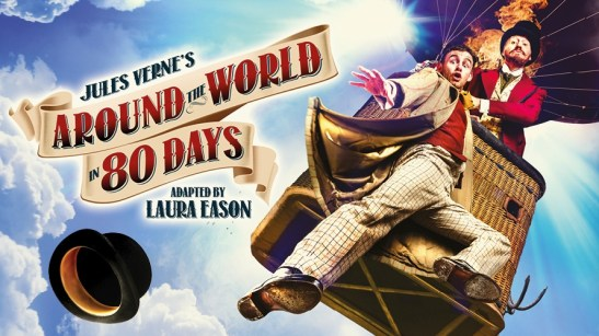 Theatre for kids london: Around the world in 80 days