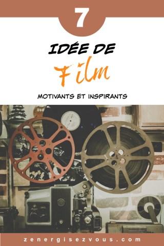 7 idées de films inspirants