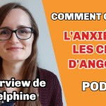 Interview de Delphine comment guérir l'anxiété et les crises d'angoisse