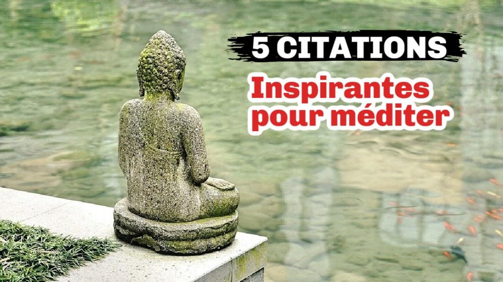 citations sur la méditation pour vous inspirer à méditer
