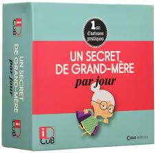 Un secret de grand-mère par jour