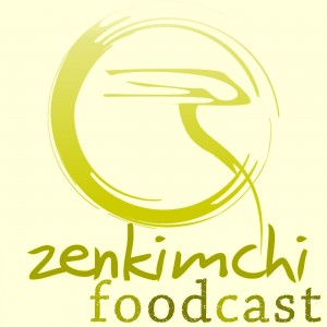 Korean Restaurant Survival--ZenKimchi Foodcast #1