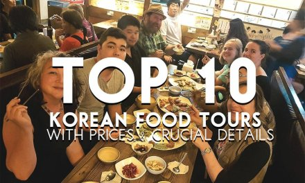 Top 10 Korean Food Tours With Prices & Crucial Details 2020
