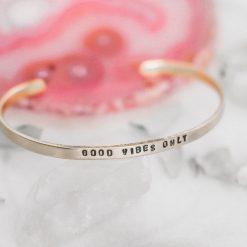 Good vibes only Brass bracelet