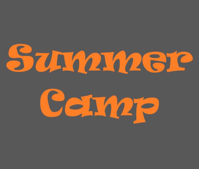 Week  Aug Summer Camp