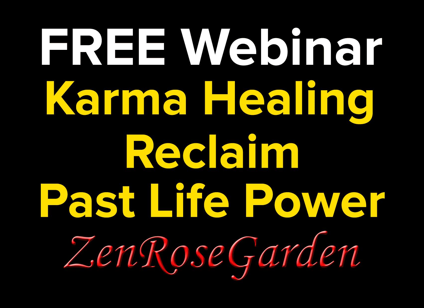 Karma Healing Reclaim Past Life Power