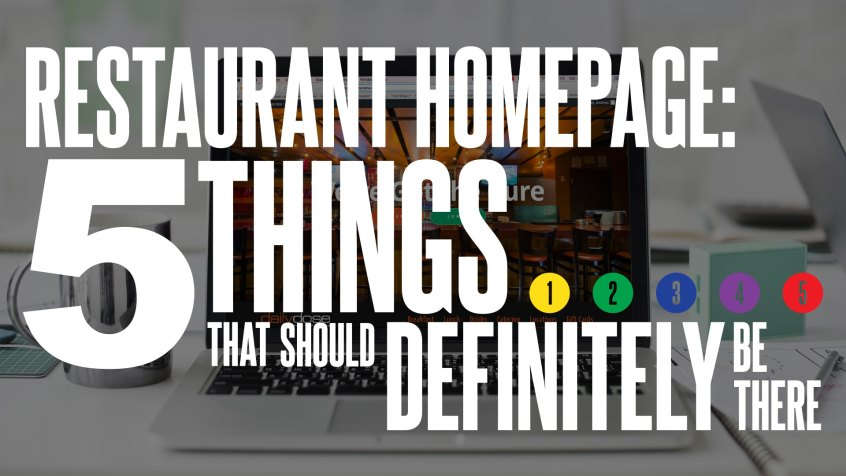 Restaurant Homepage: 5 Things That Should Definitely Be There