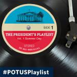 PresidentPlaylistSummerDay