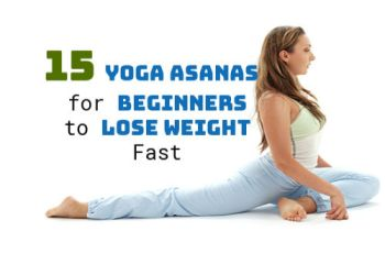 15 Best Yoga Asanas for Beginners to Lose Weight Fast