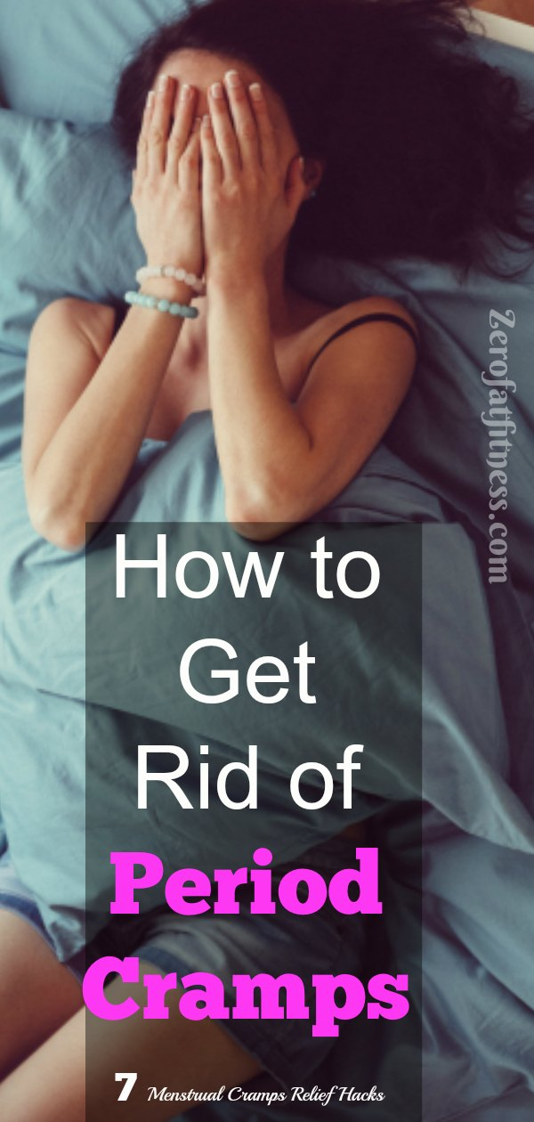 How to Get Rid of Period Cramps-7 Menstrual Cramps Relief Hacks
