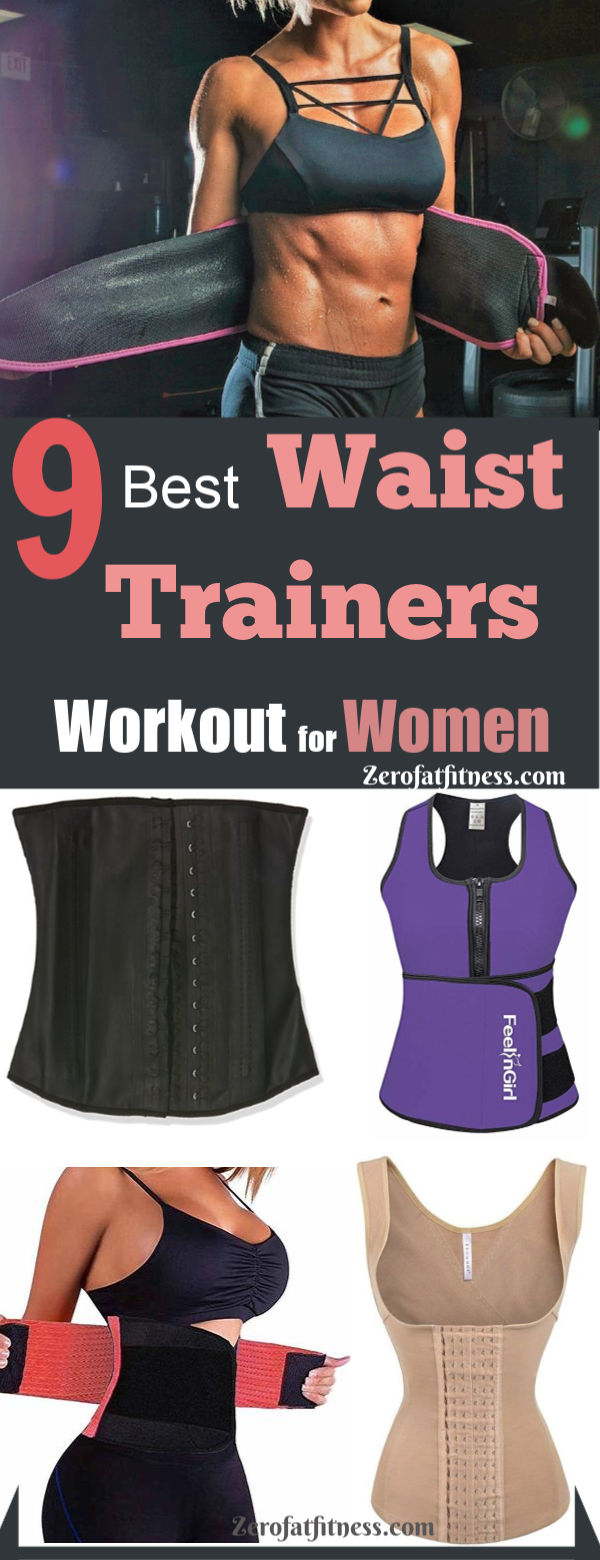 9 Best Waist Trainers Workout for Women. Check out the top best waist trainers to get slimmer waist and flat belly. You can use these waist trainers achieve that hourglass shape you desire. Also find out here how to use them and see before and after results
