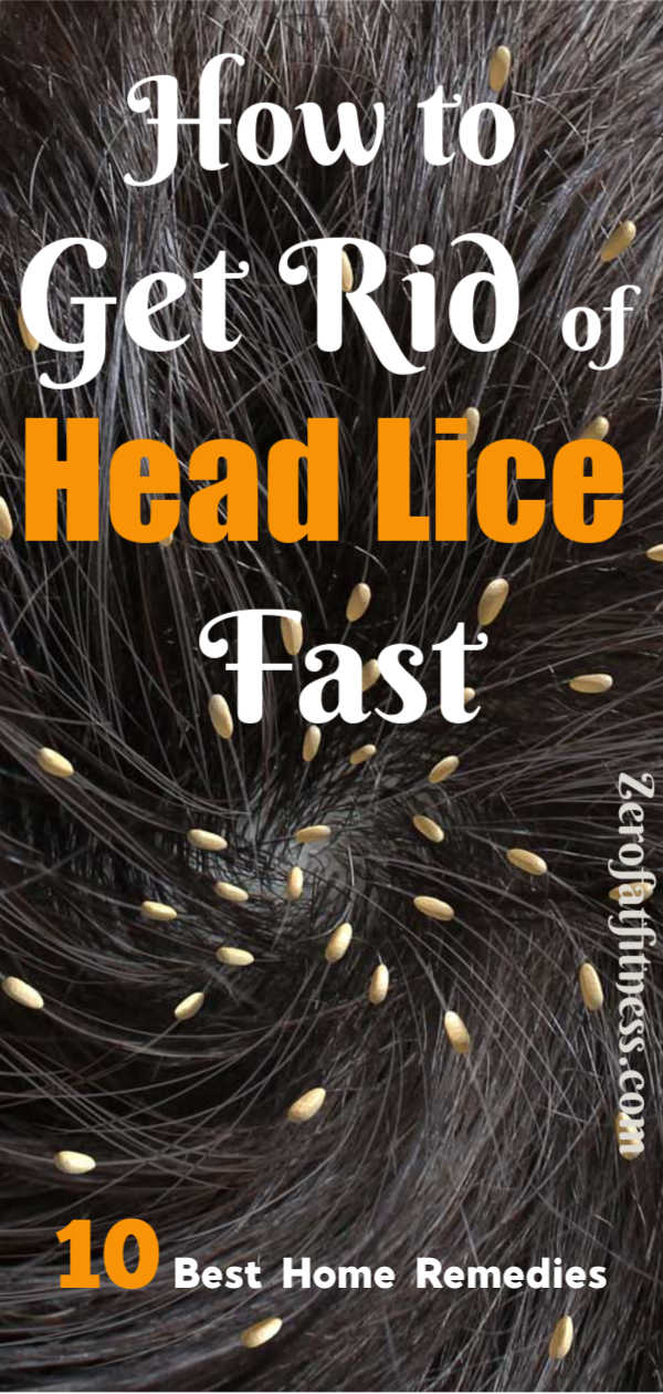 How to Get Rid of Lice Fast-10 Best Home Remedies