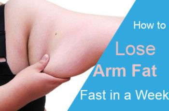 How to Lose Arm Fat Fast in a Week - 9 Best Arm Fat Workouts