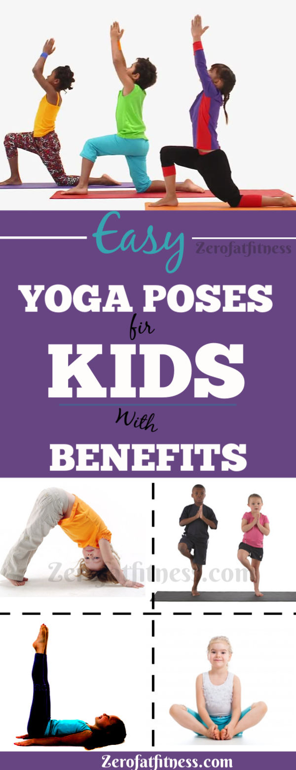 6 Easy Yoga Poses For Kids  with Yoga Benefits