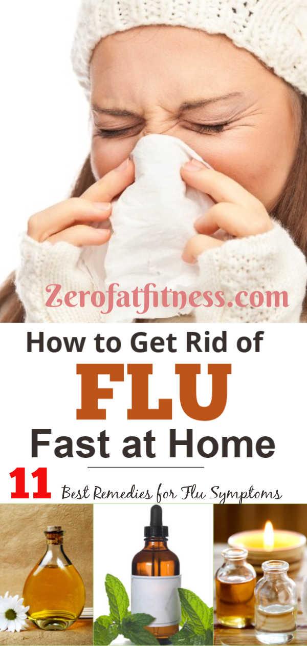 How to Get Rid of Flu Fast .Best Remedies for Flu Symptoms