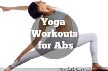 Yoga Workouts for Abs-10 Yoga Poses to Reduce Belly Fat Fast