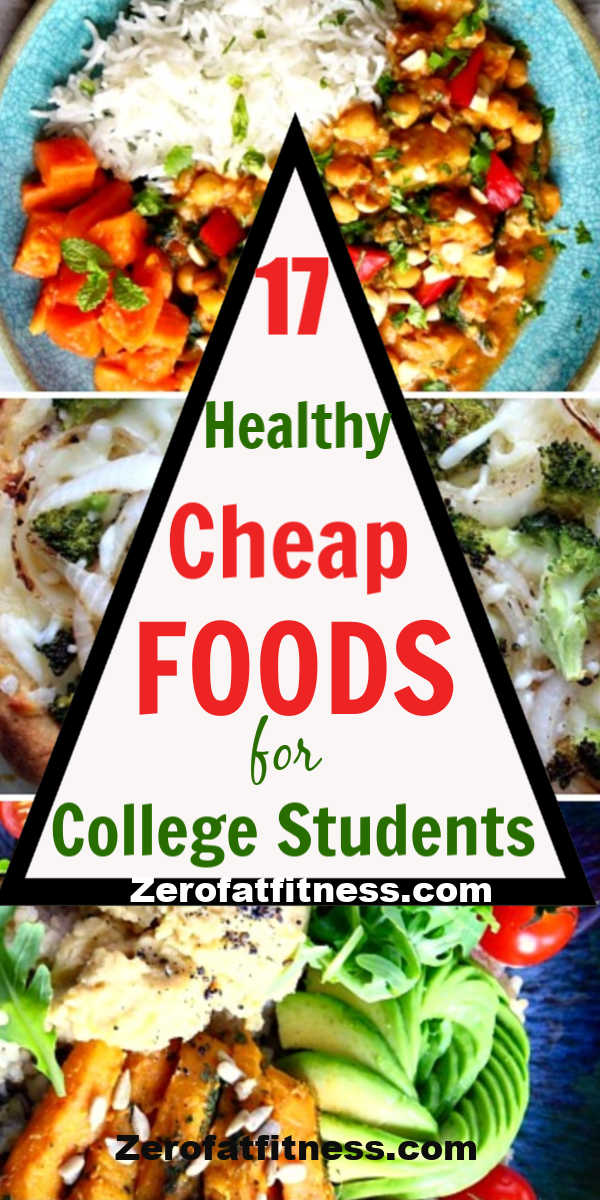 Cheap Foods for College Students : 17 Easy Healthy Meals Recipes