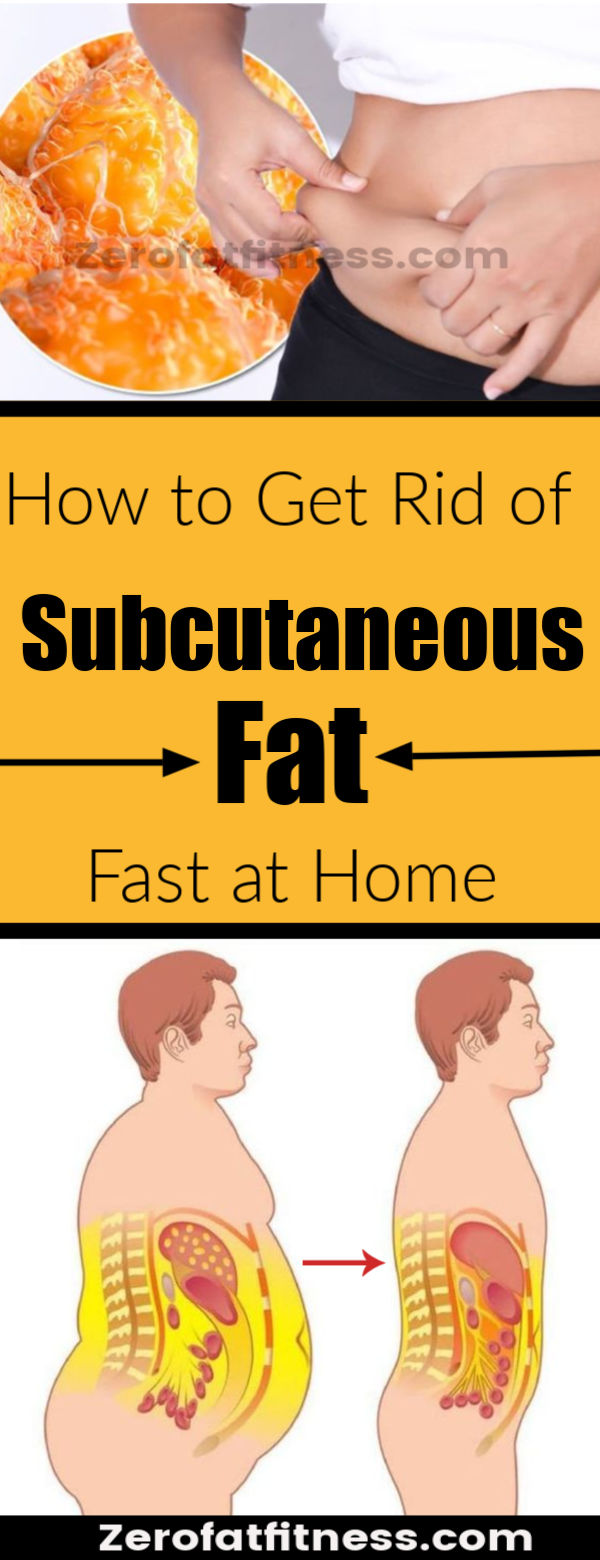 How to Get Rid of Subcutaneous Fat Fast at Home